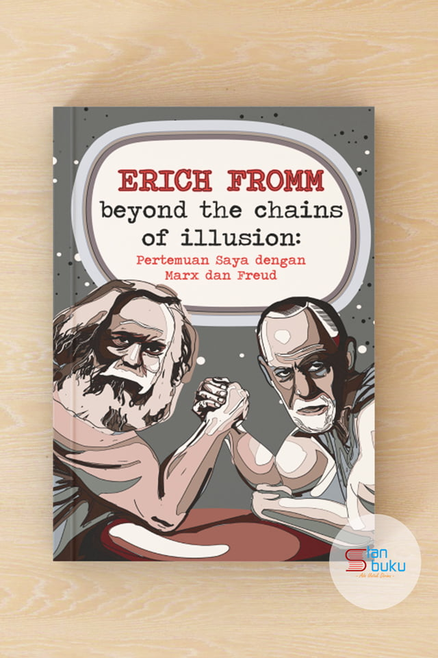 """erich fromm or chains of illusion Essay on nationalism in erich fromm's the  in """"the individual in the chain of illusion"""", fromm stated the  essay on the individual in the chains of illusion."""