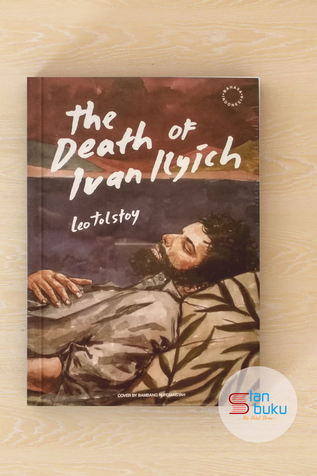 the death of ivan ilyich Leo tolstoy's tale of ivan ilyich begins with his death at age forty-five, which is reported by his law colleagues, who read about his demise in the newspaper immediately ivan's colleagues .
